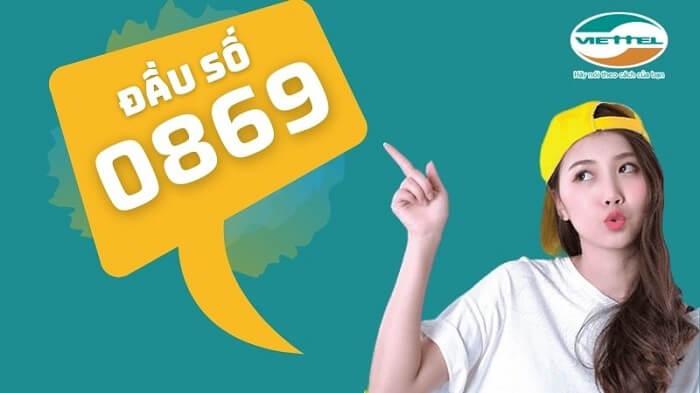 Đầu số 0869 là một đầu số đang tạo nên cơn sốt của nhà mạng Viettel
